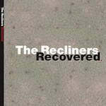 "The Recliners's first CD ""Recovered"" Is Released"